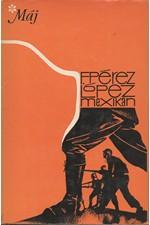 Pérez López: Mexikán, 1979