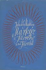 La Madelene: Markýz z Jílového a na Jílovišti, 1969