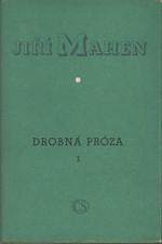 Mahen: Drobná próza. 1. [díl], Rybářská knížka. Hercegovina. Vzpomínky, 1953