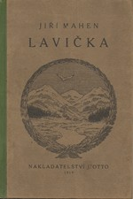 Mahen: Lavička : Dramat. pohádka, 1919