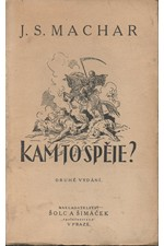 Machar: Kam to spěje? ..., 1927