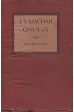 Machar: Oni a já I : 1926-1927, 1927