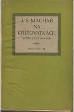Machar: Na křižovatkách : 1914-1926, 1927