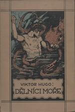 Hugo: Dělníci moře, 1923