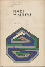 Mailer: Nazí a mrtví, 1969