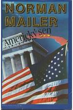 Mailer: Americký sen, 1990