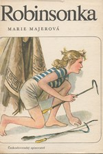 Majerová: Robinsonka, 1976