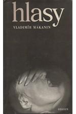 Makanin: Hlasy : soubor próz, 1985
