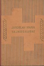 Maria: Tajnosnubní, 1930