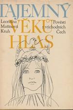 Mašínová: Tajemný věků hlas : pověsti z východních Čech, 1976