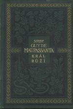Maupassant: Král růží paní Hussonové, 1926