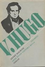 Maurois: Olympio aneb život Victora Huga, 1985