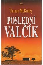 McKinley: Poslední valčík, 2000