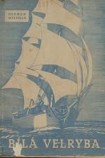 Melville: Bílá velryba, 1949