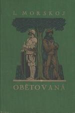 Morskoj: Obětovaná : [Lízočka], 1927