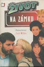Míka: Život na zámku : podle stejnojmenného televizního seriálu : pokračování, 1997