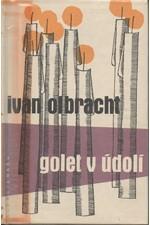 Olbracht: Golet v údolí, 1959