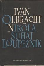Olbracht: Nikola Šuhaj loupežník, 1953