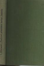Olbracht: Podivné přátelství herce Jesenia, 1930