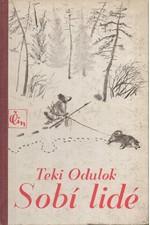 Odulok: Sobí lidé : Život Imteurgina staršího, 1936