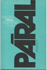 Páral: Pokušení A-ZZ, 1984