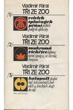 Páral: Tři ze zoo, 1987