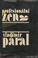 Páral: Profesionální žena : román pro každého, 1980