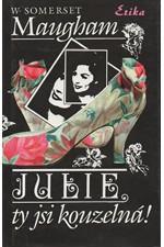 Maugham: Julie, ty jsi kouzelná!, 1993