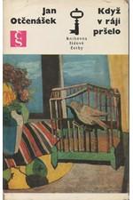 Otčenášek: Když v ráji pršelo, 1975