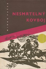 Pašek: Nesmrtelný kovboj, 1971