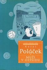 Poláček: Muži v offsidu, 2000