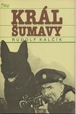 Kalčík: Král Šumavy, 1988