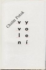 Potok: Vyvolení, 1993