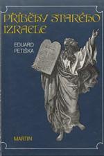 Petiška: Příběhy starého Izraele, 1990