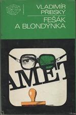 Přibský: Fešák a blondýnka, 1981