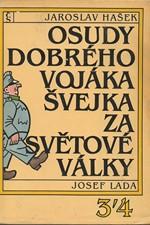 Hašek: Osudy dobrého vojáka Švejka za světové války. Díl 3, Slavný výprask. Díl 4, Pokračování slavného výprasku, 1984