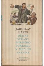 Hašek: Dějiny strany mírného pokroku v mezích zákona, 1977