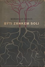 Hanuš: Býti zrnkem soli : román, 1949