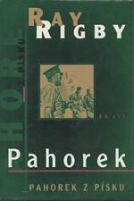 Rigby: Pahorek ; Pahorek z písku, 1999