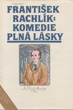 Rachlík: Komedie plná lásky : Román, 1977