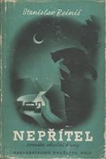 Reiniš: Nepřítel : Román skalní kuny, 1941