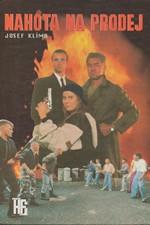 Klíma: Nahota na prodej, 1993