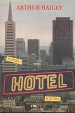 Hailey: Hotel, 1992