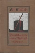 Svátek: Paměti katovské rodiny Mydlářů v Praze. [Sv.] 4, 1924
