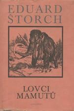 Štorch: Lovci mamutů : Román z pravěku, 1983