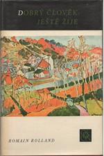 Rolland: Dobrý člověk ještě žije, 1978