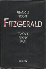 Fitzgerald: Takový pěkný pár a jiné povídky, 1982