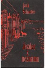 Schaefer: Jezdec z neznáma, 1966
