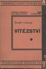 Conrad: Vítězství : Povídka z ostrovů, 1929