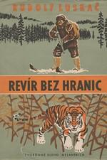 Luskač: Revír bez hranic, 1958